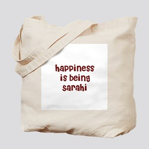 happiness is being Sarahi Tote Bag